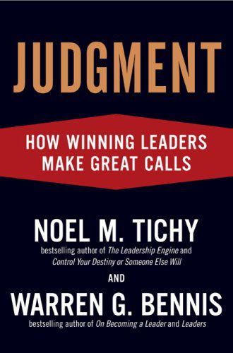 judgment How leaders make great calls