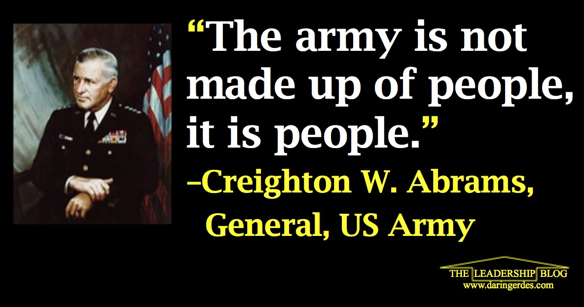 Leadership Quotes People Creighton Abrams
